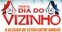 DIA DO VIZINHO
