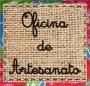 OFICINAS DE ARTESANATOS