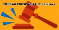 Pregão Presencial nº 022/2019 – Aquisição de Equipamentos e Instalação de Central de Alarme de Incêndio Hidrante – Instalação de Rede de GLP (Gás Liquefeito de Petróleo)