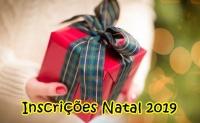 INSCRIÇÕES PARA PRESENTES DE NATAL 2019