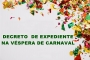 DECRETO DE EXPEDIENTE VÉSPERA DE CARNAVAL