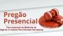 Pregão Presencial Para Aquisição de Materiais de Higiene e Limpeza Para Diversas Secretarias