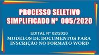 PSS 05 - EDITAL DE MODELOS DE DOCUMENTOS PARA INSCRIÇÃO NO FORMATO WORD -
