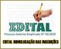 PSS 003-2020 - EDITAL 005 Homologação Preliminar das Inscrições