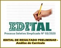 PSS 003 - EDITAL DE RESULTADO PRELIMINAR - ANÁLISE DE CURRÍCULO