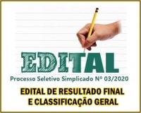 PSS 003 - EDITAL DE RESULTADO FINAL E CLASSIFICAÇÃO GERAL
