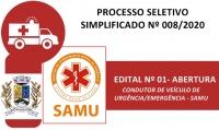 008 - EDITAL N° 01- ABERTURA - CONDUTOR DE VEÍCULO DE URGÊNCIA/EMERGÊNCIA - SAMU
