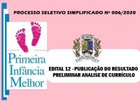 PSS006 - EDITAL 12 –PUBLICAÇÃO DO RESULTADO PRELIMINAR ANALISE DE CURRÍCULO