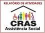 RELATÓRIO DAS ATIVIDADES DESENVOLVIDAS PELA SECRETARIA DE ASSISTÊNCIA SOCIAL - CRAS - MAIO 2020