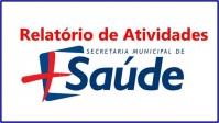 RELATÓRIO DAS ATIVIDADES DESENVOLVIDAS PELA SECRETARIA DE SAÚDE – MAIO  2020