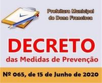 DECRETO 065, DE 15 DE JUNHO DE 2020, DAS NOVAS MEDIDAS DE PREVENÇÃO AO CONTÁGIO PELO CORONAVÍRUS - COVID 19