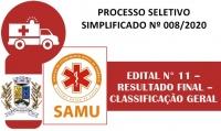 PSS 008 - EDITAL N° 11 – RESULTADO FINAL – CLASSIFICAÇÃO GERAL