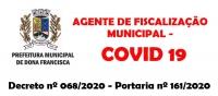 EQUIPE DE FISCALIZAÇÃO DO COVID – 19  PASSARÁ ATUAR NO MUNICÍPIO A PARTIR  DESTA SEXTA-FEIRA