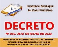 PRORROGA O PRAZO DE VIGÊNCIA DAS MEDIDAS ESTABELECIDAS NO DECRETO MUNICIPAL Nº 068/2020 E DÁ OUTRAS PROVIDÊNCIAS.