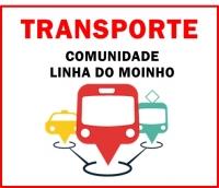 TRANSPORTE COLETIVO PARA COMUNIDADE DA LINHA  DO MOINHO