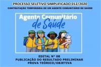 PSS 012 EDITAL N° 08 – PUBLICAÇÃO DO RESULTADO PRELIMINAR PROVA TEÓRICO/OBJETIVA