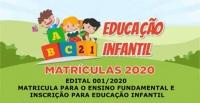 EDITAL DE MATRICULA PARA O ENSINO FUNDAMENTAL E INSCRIÇÃO PARA EDUCAÇÃO INFANTIL Nº 001/2020