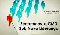 Secretarias e CMD Sob Nova Liderança