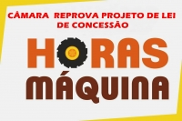 CÂMARA DE VEREADORES REPROVA PROJETO  QUE CONCEDIA HORAS-MÁQUINA PARA AGRICULTORES