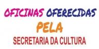 SECRETARIA MUNICIPAL DE CULTURA OFERECE OFICINAS GRATUITAS