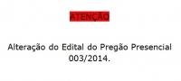 Alteração do Edital Pregão Presencial 003-2014