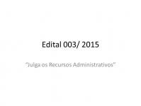 Edital 003/2015 - Julga os Recursos Administrativos